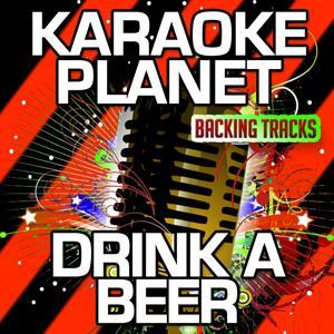 Drink a Beer (Karaoke Version) (Originally Performed By Luke Bryan)