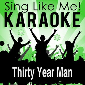 Thirty Year Man (From the Musical