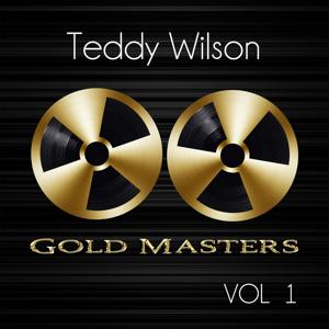 Gold Masters: Teddy Wilson, Vol. 1