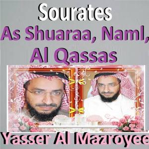 Sourates As Shuaraa, Naml, Al Qassas (Quran)