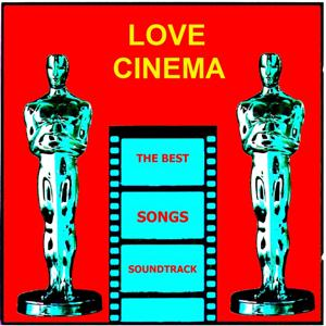 Love Cinema (The Best Songs Soundtrack)