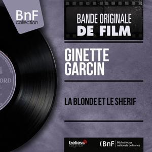 La blonde et le shérif (Original Motion Picture Soundtrack, Mono Version)