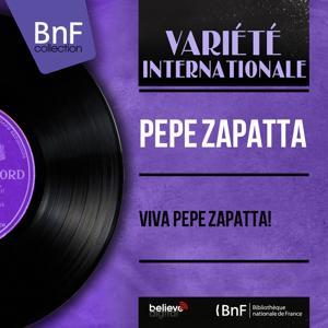 Viva Pepe Zapatta! (Mono Version)