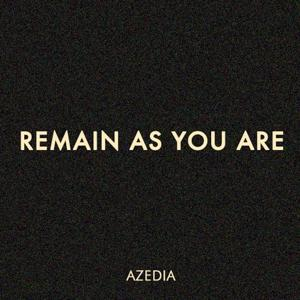 Remain as You Are