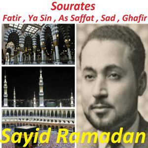 Sourates Fatir, Ya Sin, As Saffat, Sad, Ghafir (Quran)