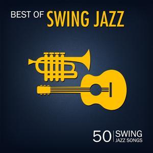 Best of Swing Jazz (50 Swing Jazz Songs)