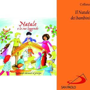 Natale e le sue leggende (Spettacolo davanti al presepe) (Collana il Natale dei bambini)