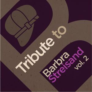 Tribute to Barbra Streisand, Vol. 2