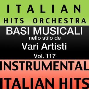 Basi musicale nello stilo dei vari artisti (instrumental karaoke tracks) Vol. 117