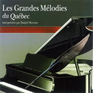 Les grandes mélodies du Québec