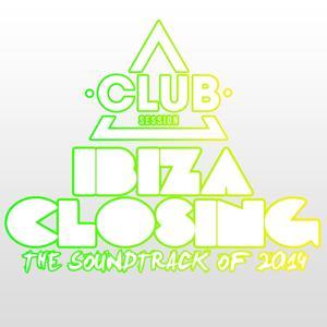 Ibiza Closing - The Soundtrack of 2014