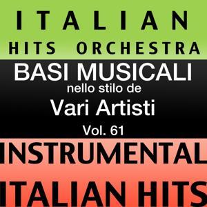 Basi musicale nello stilo dei vari artisti (instrumental karaoke tracks) Vol. 61