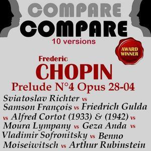 Chopin: Prelude, Op. 28 No. 4, Sviatoslav Richter vs. Samson François vs. Geza Anda vs. Moura Lympany vs. Friedrich Gulda vs. Vladimir Sofronitsky vs. Arthur Rubinstein vs. Benno Moiseiwitsch vs. Alfred Cortot (Compare 10 Versions)