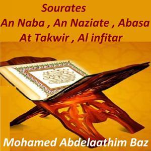 Sourates An Naba, An Naziate, Abasa, At Takwir, Al Infitar (Quran)