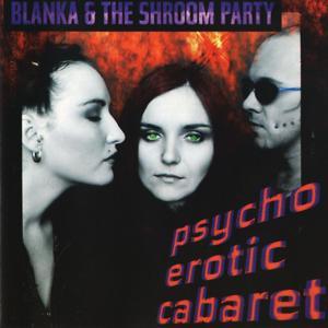Psychoerotic Cabaret