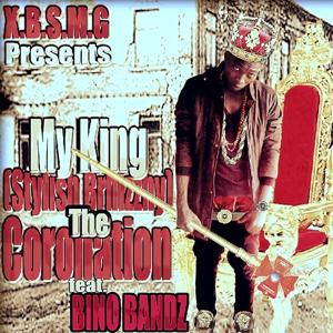 My King (The Coronation) [X.B.S.M.G Presents]