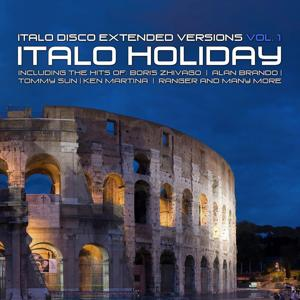 Italo Disco Extended Versions, Vol. 1- Italo Holiday