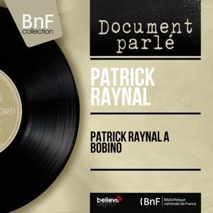 Patrick Raynal à Bobino (Live, Mono Version)
