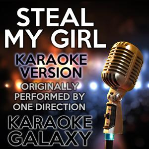 Steal My Girl (Karaoke Version) (Originally Performed By One Direction)