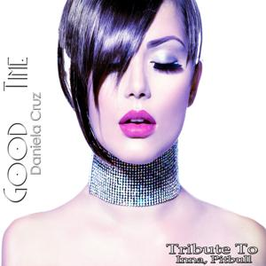 Good Time: Tribute to Inna, Pitbull