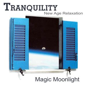 Tranquility New Age Relaxation: Magic Moonlight