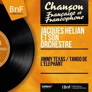 Jimmy Texas / Tango de l'éléphant (Mono Version)