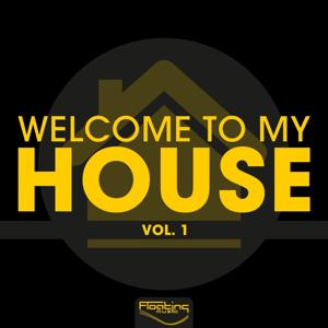 Welcome to My House, Vol. 1