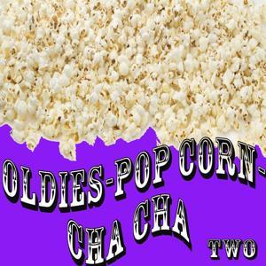 Oldies - Popcorn - Cha Cha, Vol. 2