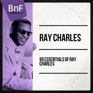95 Essentials of Ray Charles (Mono Version)