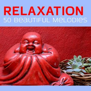 Relaxation: 50 Beautiful Melodies
