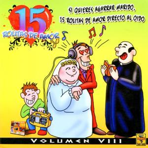 15 Rolitas de Amor, Vol. 8