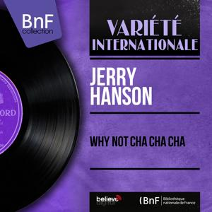 Why Not Cha Cha Cha (Mono Version)