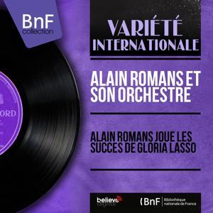 Alain Romans joue les succès de Gloria Lasso (Mono Version)