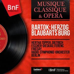 Bartók: Herzog Blaubarts Burg (Mono Version)