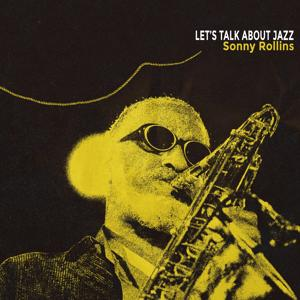 Let's Talk About Jazz (Remastered)
