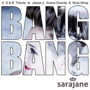 Bang Bang (A D&B Tribute to Jessie J, Ariana Grande & Nicki Minaj)