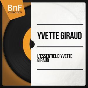 L'Essentiel d'Yvette Giraud (Mono version)