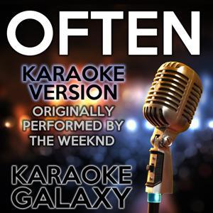 Often (Karaoke Version) (Originally Performed By The Weeknd)