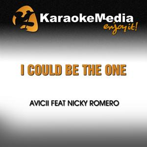 I Could Be the One (Karoke Version) [In the Style of Avicii & Nicky Romero]
