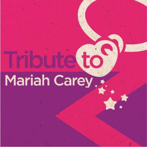 Tribute to Mariah Carey