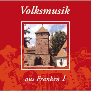 Volksmusik aus Franken, Teil 1