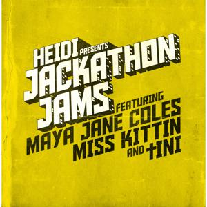 Heidi Presents Jackathon Jams (feat. Maya Jane Coles, Miss Kittin & tINI)