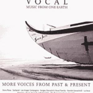 Vocal Music From One Earth - More Voices From Past & Present