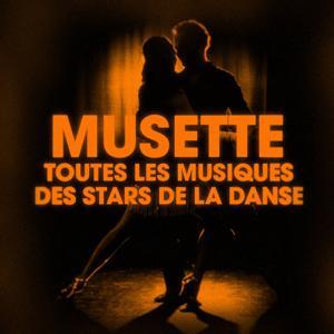 Dansez le musette (Toutes les musiques des stars de la danse)