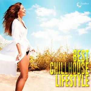 Best Chillhouse Lifestyle