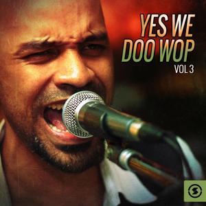 Yes We Doo Wop, Vol. 3