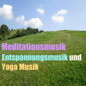 Meditationsmusik (Entspannungsmusik und Yoga Musik, Vol. 4)