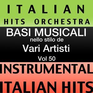 Basi musicale nello stilo dei vari artisti (instrumental karaoke tracks) Vol. 50