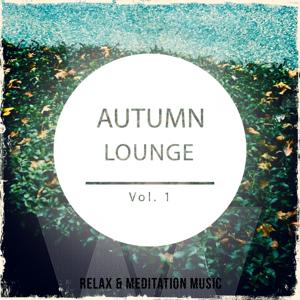 Autumn Lounge, Vol. 1 (Finest Selection of Smooth Jazz & Chill Lounge Music)