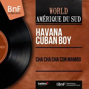 Cha Cha Cha Con Mambo (Mono Version)